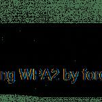 KRACK: El ataque a las wifis protegidas por WPA2